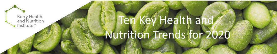 Ten Key Health and Nutrition Trends for 2020